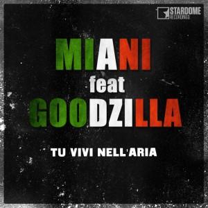 miani feat goozilla tu vivi nell aria cover dj emaxx remix